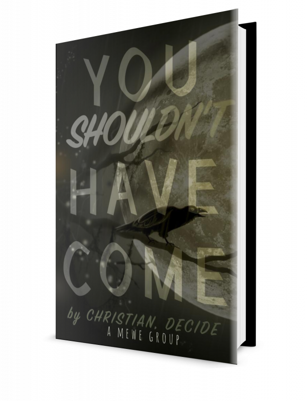You Shouldn't Have Come: A Spec Mystery